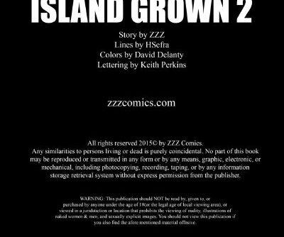 ZZZ- Island Grown 2