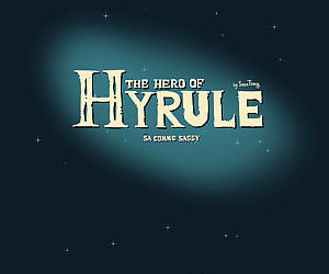 The Hero of Hyrule - part 2