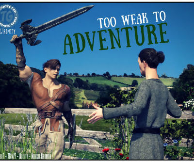 TGTrinity- Too Weak to Adventure