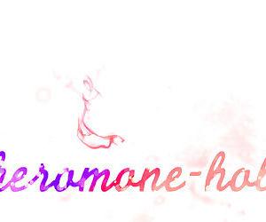 Pheromone-holic - part 20