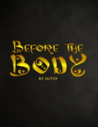 Before The Body