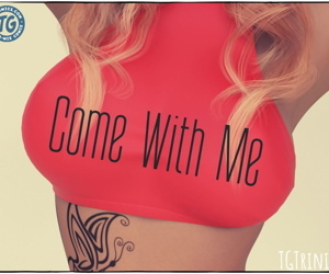 TGTrinity- Come With Me- Red